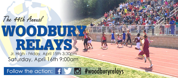 44th Annual Woodbury Relays April 15 & 16
